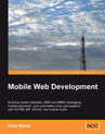 Mobile Web Development book by Nirav Mehta
